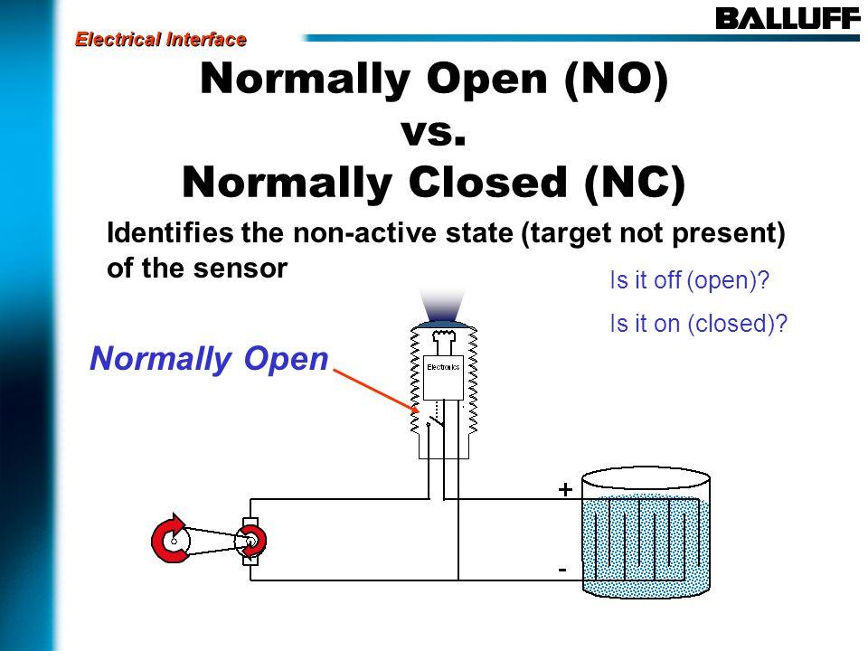 Normally Open (NO) vs.