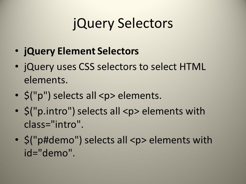 jQuery Selectors jQuery Element Selectors jQuery uses CSS selectors to select HTML elements.
