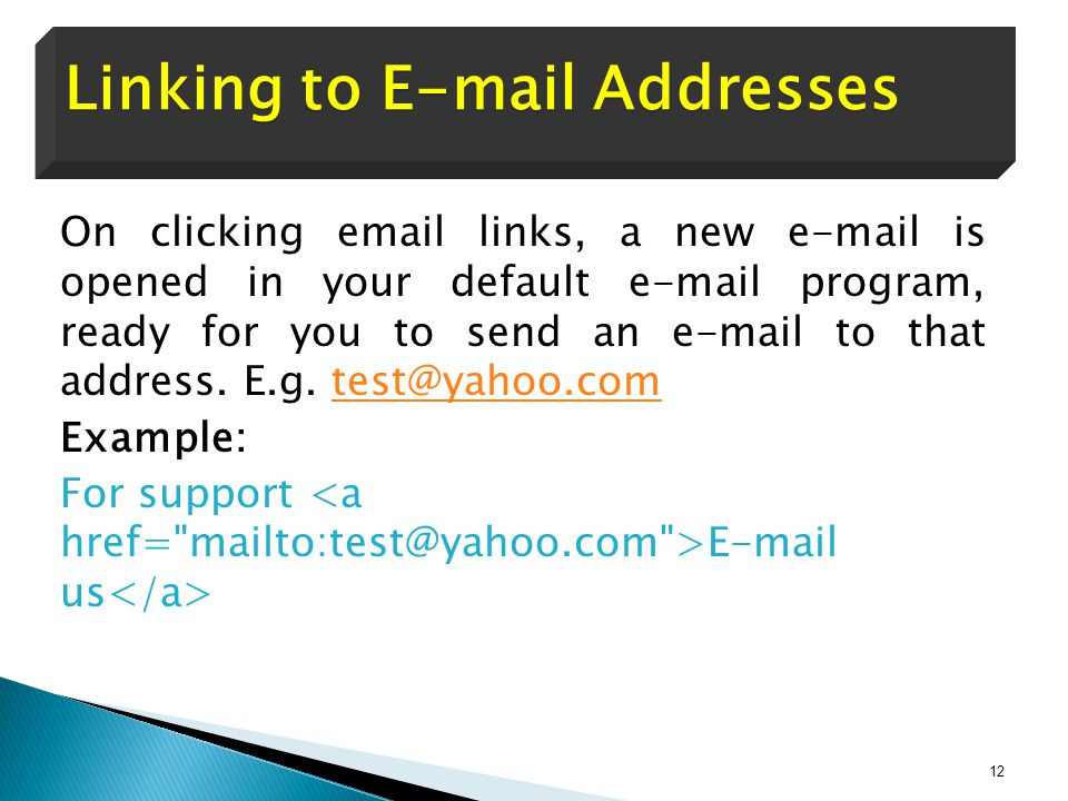 On clicking email links, a new e-mail is opened in your default e-mail program, ready for you to send an e-mail to that address.