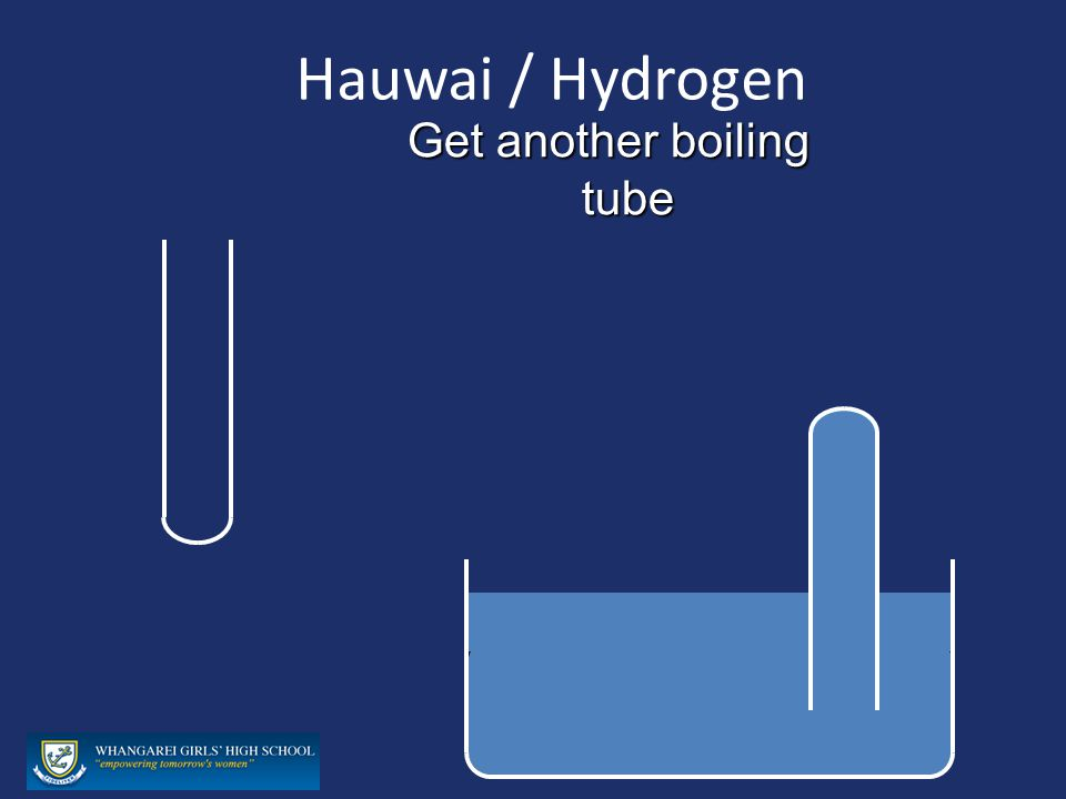 Hauwai / Hydrogen Get another boiling tube