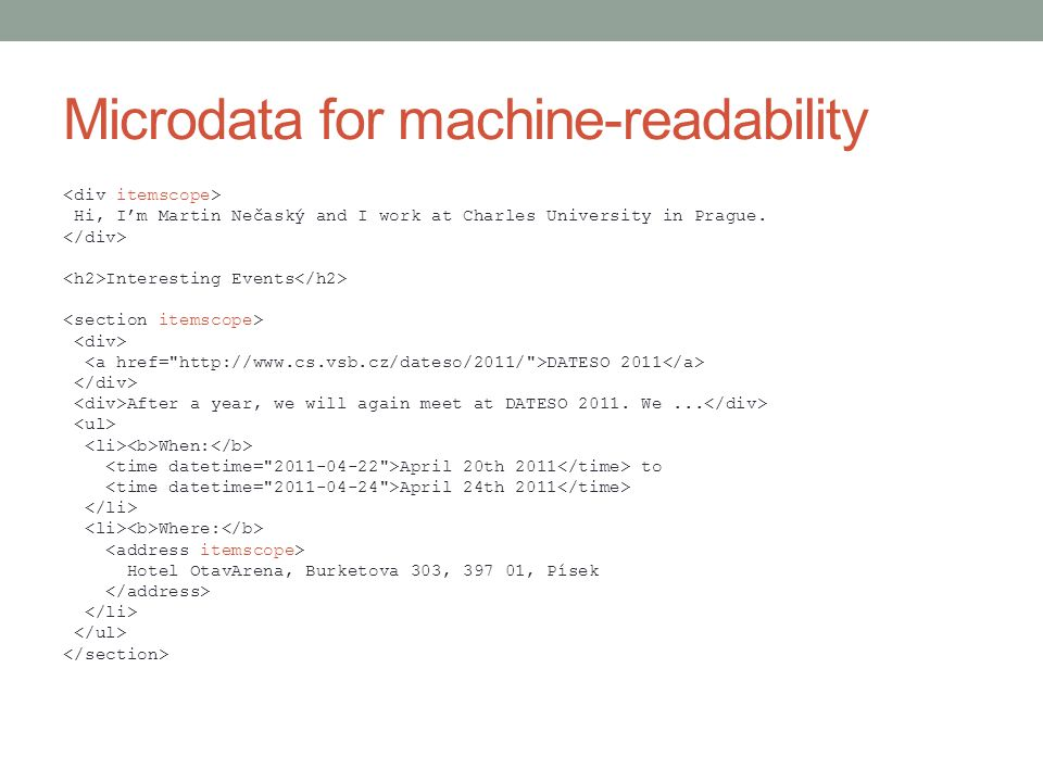 Microdata for machine-readability Hi, I'm Martin Nečaský and I work at Charles University in Prague.