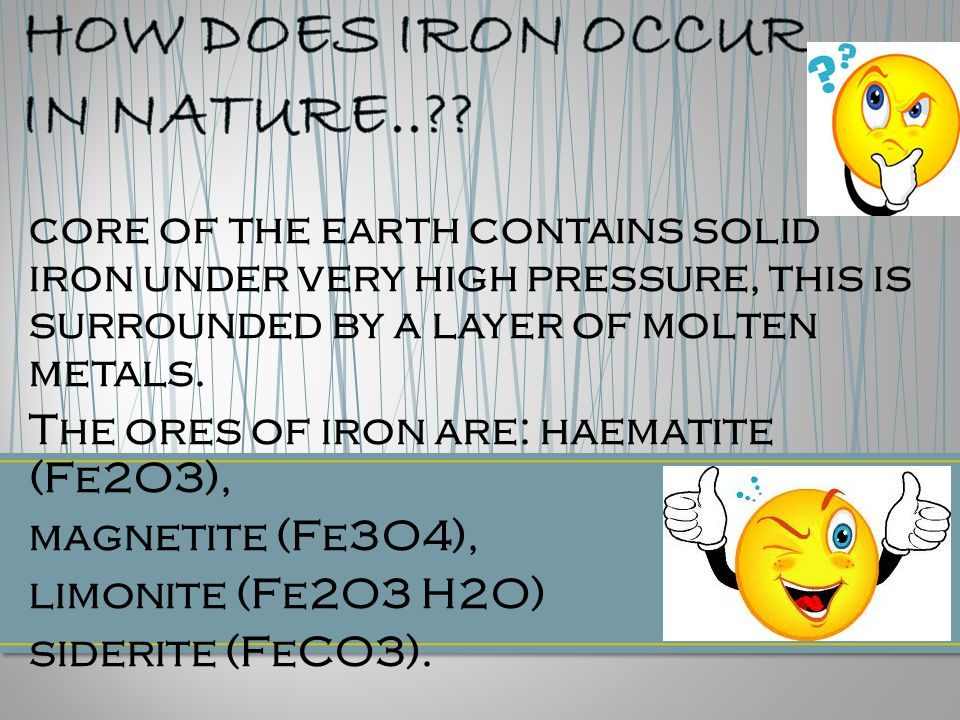 core of the earth contains solid iron under very high pressure, this is surrounded by a layer of molten metals.