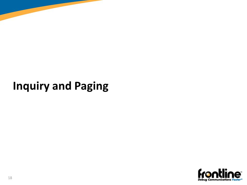 18 Inquiry and Paging