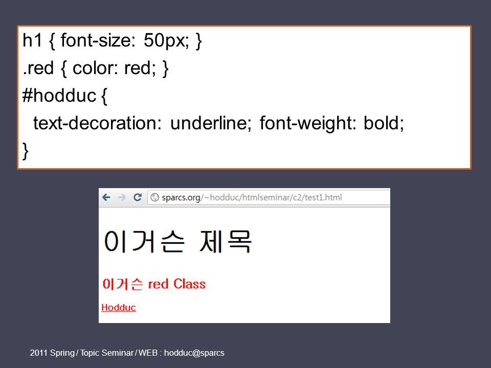 .intro { background-color: blue; } #hodduc { background-color: green; } span { background-color: red; } Hodduc