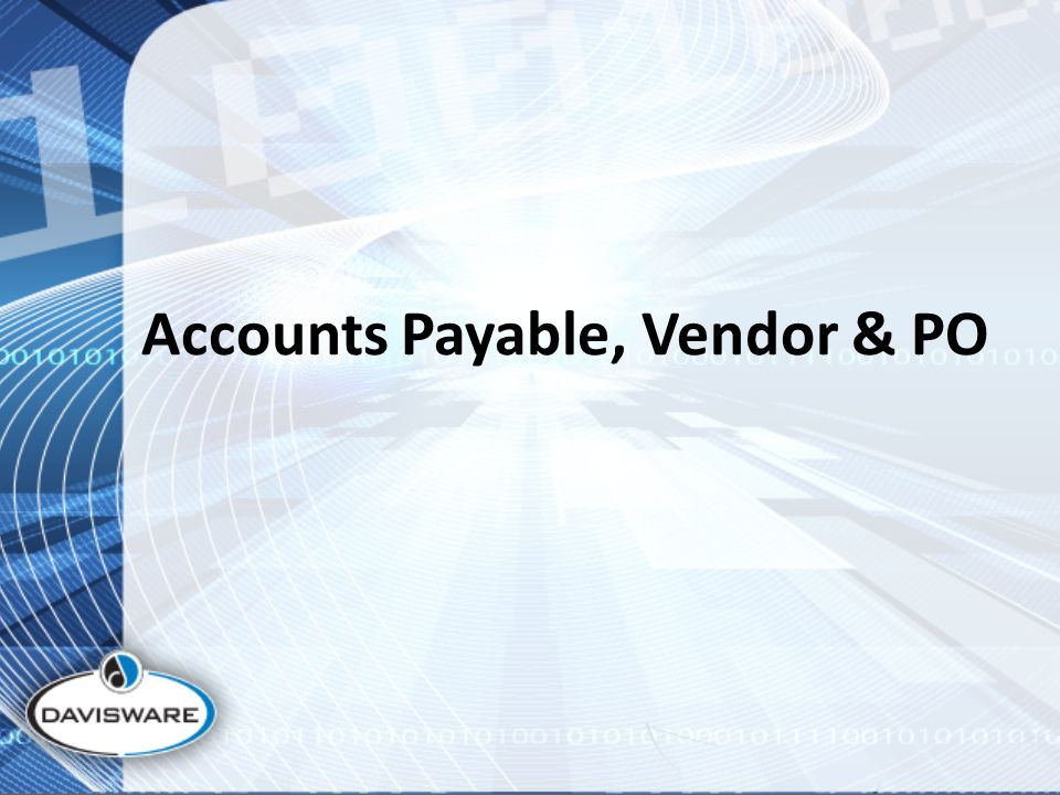 Accounts Payable, Vendor & PO
