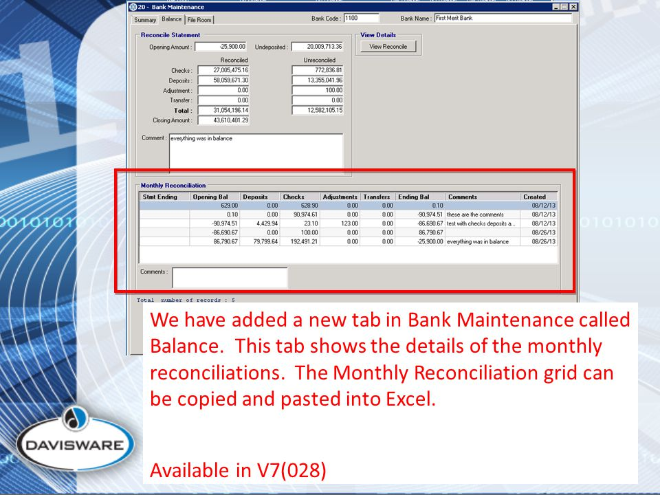 We have added a new tab in Bank Maintenance called Balance.