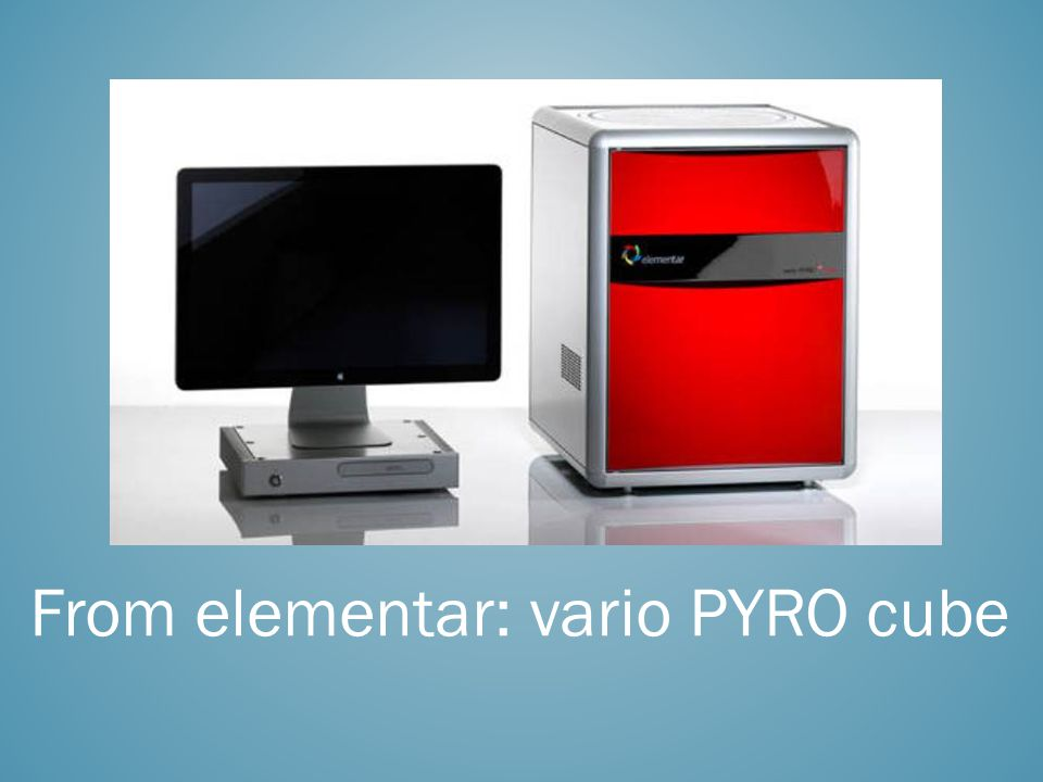 From elementar: vario PYRO cube