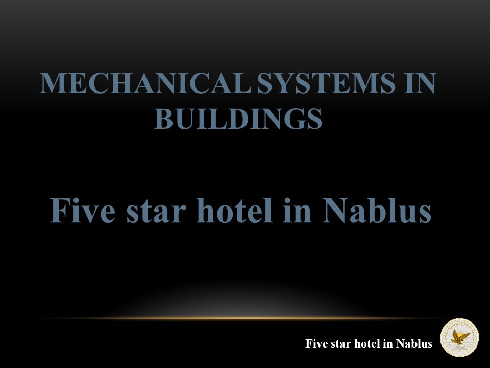 MECHANICAL SYSTEMS IN BUILDINGS Five star hotel in Nablus