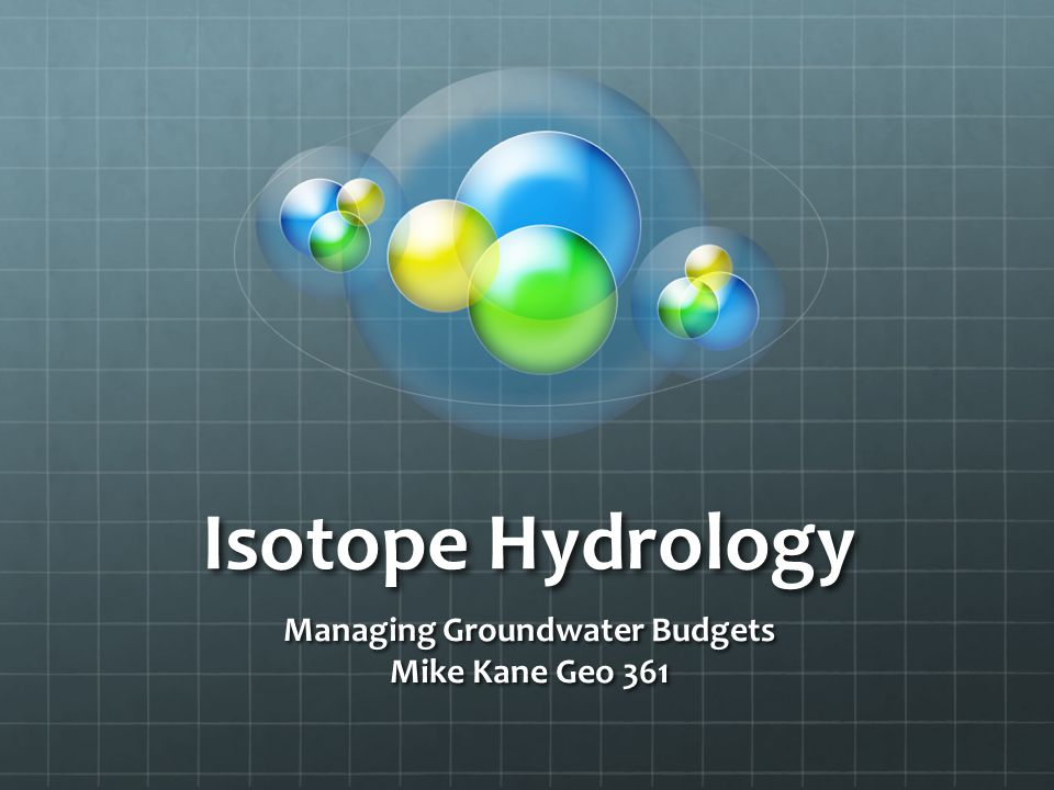 What is Isotope Hydrology.