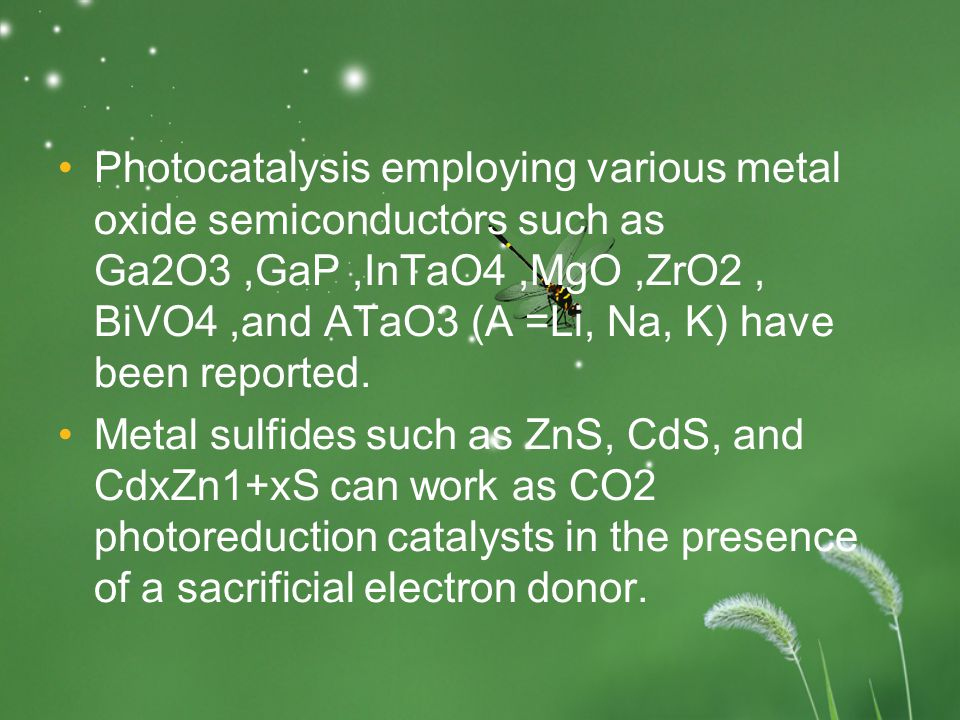 Although the efficiency of CO2 convertion in this way,photocatalysis is a potentially economical and environmental CO2 removal process.Three general methods are listed follow for enhancing the efficency.