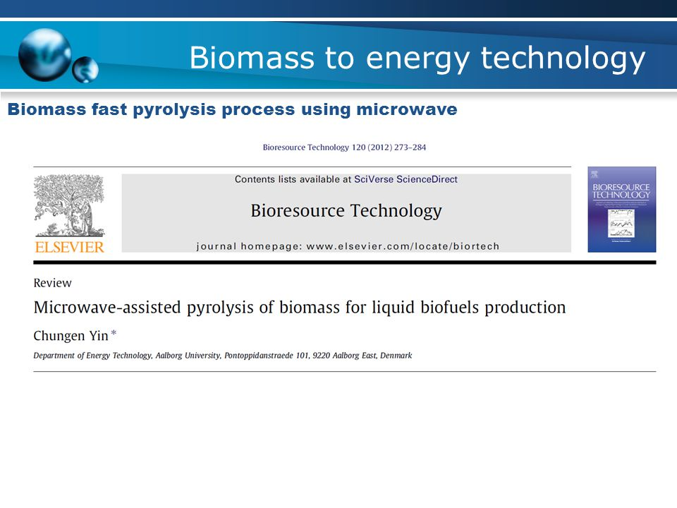 Biomass to energy technology Biomass fast pyrolysis process using microwave