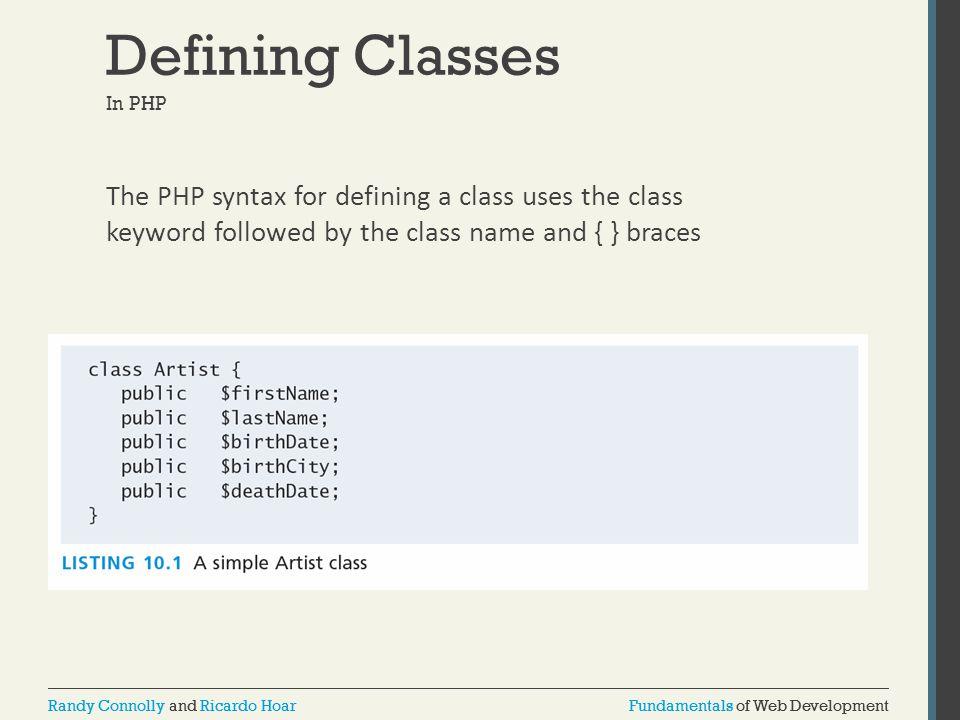 Fundamentals of Web DevelopmentRandy Connolly and Ricardo HoarFundamentals of Web DevelopmentRandy Connolly and Ricardo Hoar Defining Classes In PHP T