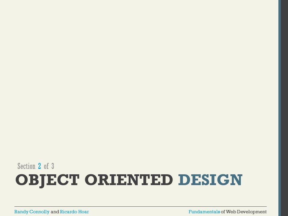 Fundamentals of Web DevelopmentRandy Connolly and Ricardo HoarFundamentals of Web DevelopmentRandy Connolly and Ricardo Hoar OBJECT ORIENTED DESIGN Se