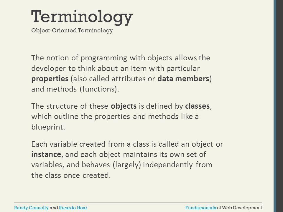 Fundamentals of Web DevelopmentRandy Connolly and Ricardo HoarFundamentals of Web DevelopmentRandy Connolly and Ricardo Hoar Terminology The notion of