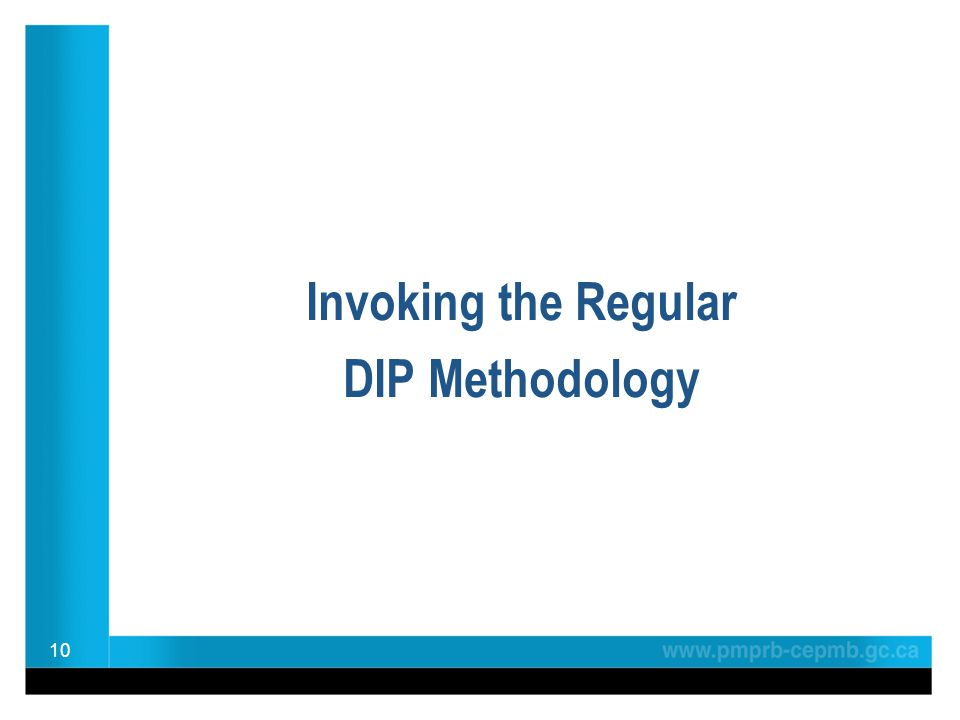 10 Invoking the Regular DIP Methodology