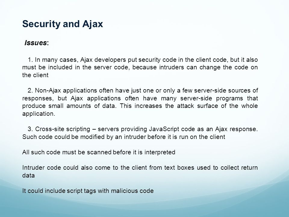 Security and Ajax Issues: 1.