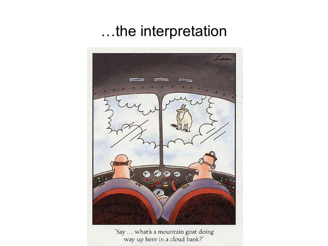 …the interpretation