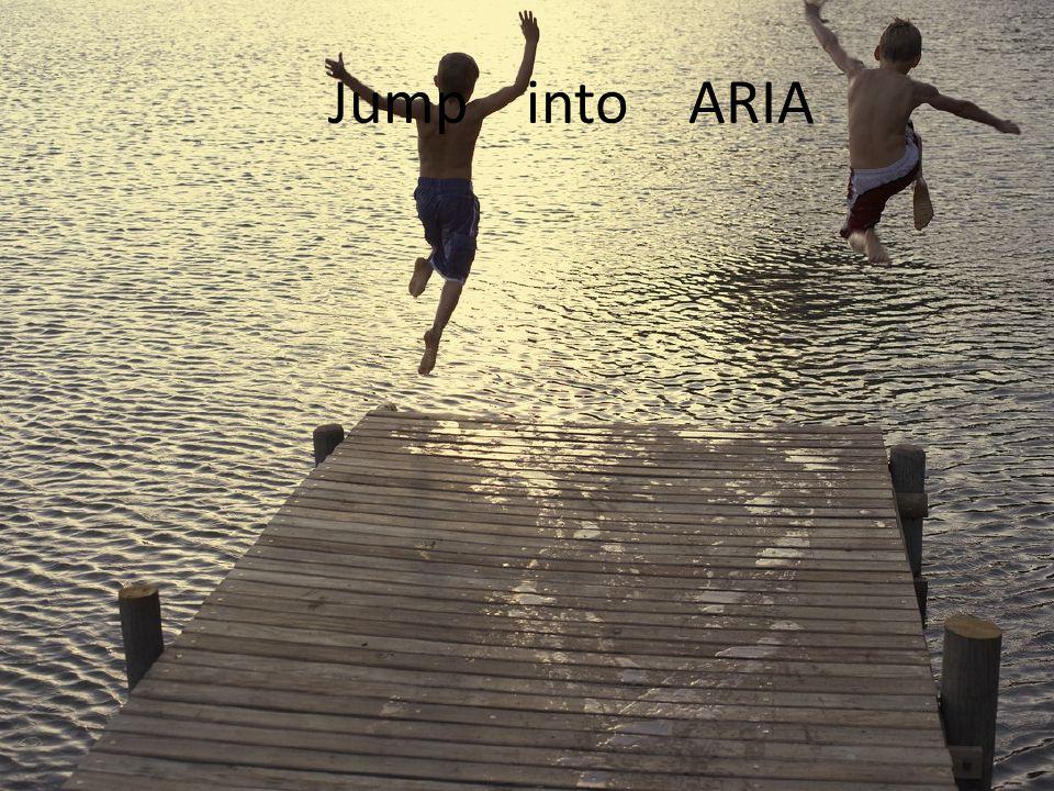 Jump into ARIA