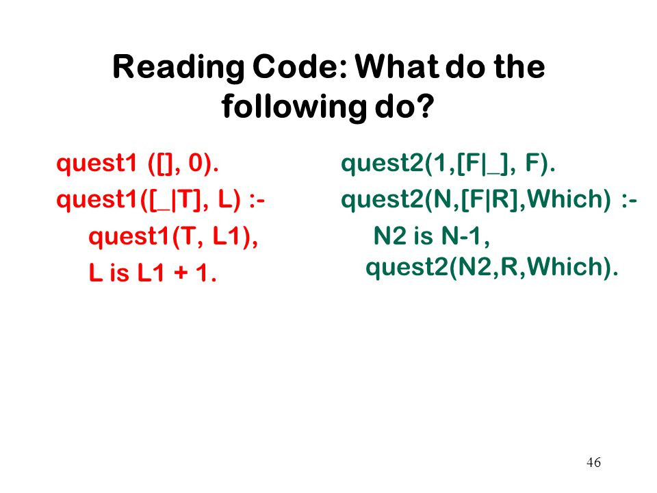 Reading Code: What do the following do. quest1 ([], 0).