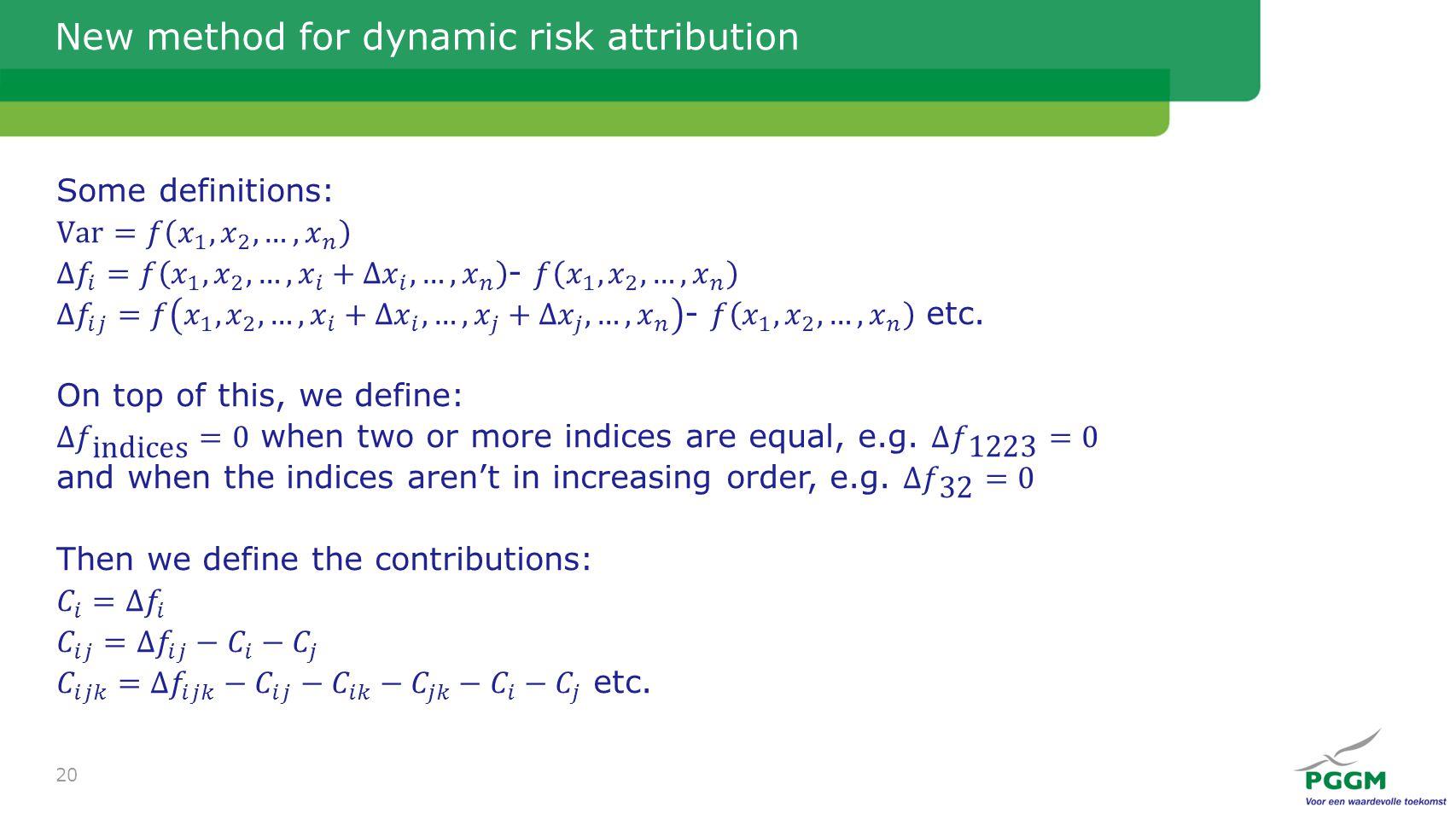 New method for dynamic risk attribution 20