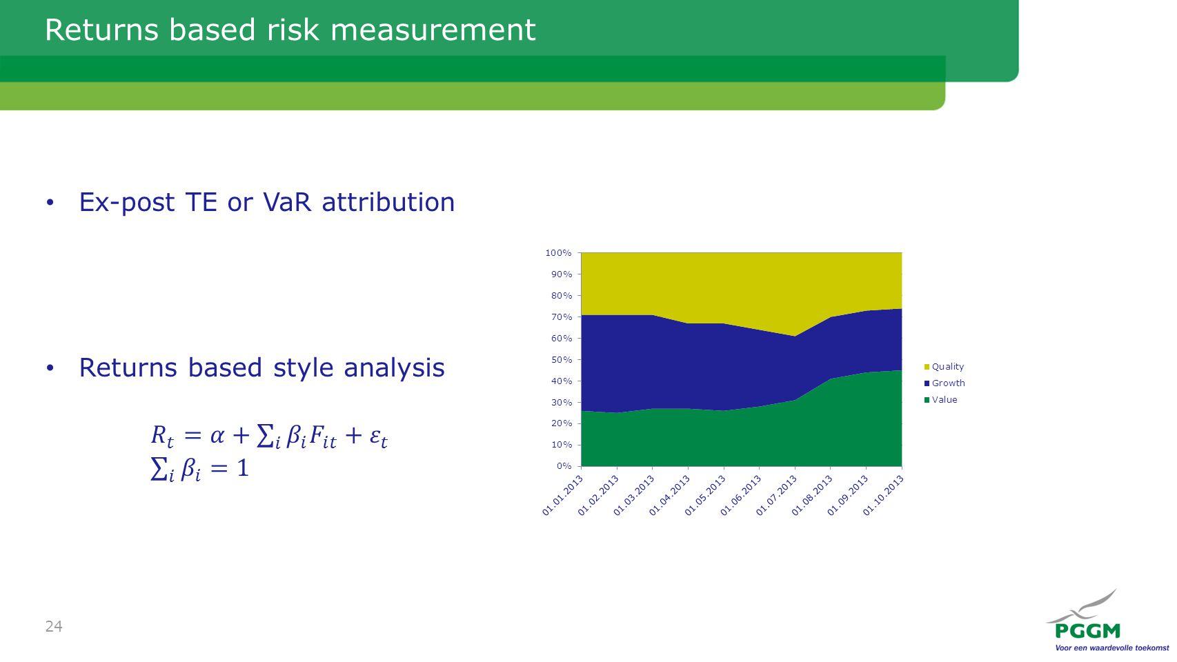 Returns based risk measurement 24