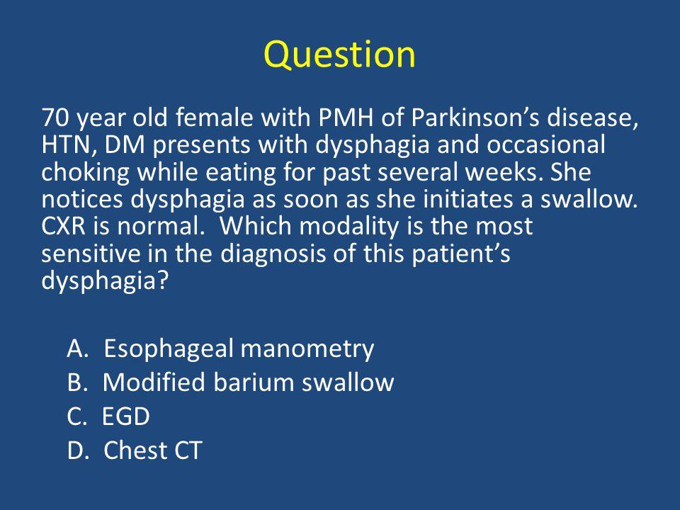 Dysphagia Oropharyngeal Dysphagia - Structural disorders - Neurological disorders (Stroke, ALS, myasthenia gravis, Parkinson's, myotonic dystrophy) Esophageal Dysphagia