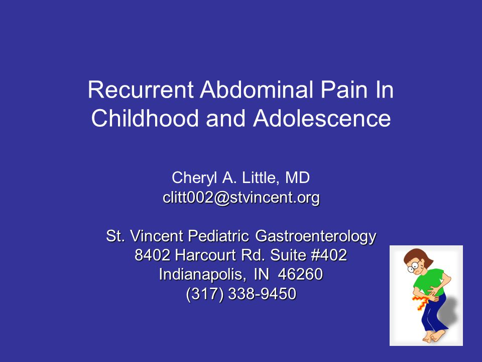 Recurrent Abdominal Pain In Childhood and Adolescence Cheryl A.