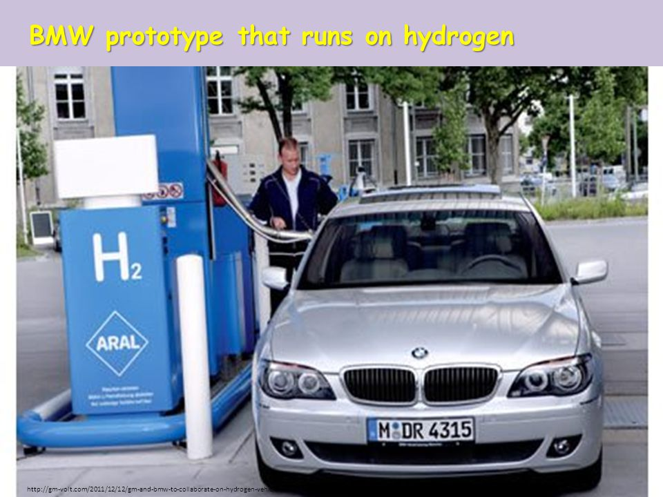 BMW prototype that runs on hydrogen http://gm-volt.com/2011/12/12/gm-and-bmw-to-collaborate-on-hydrogen-vehicles/