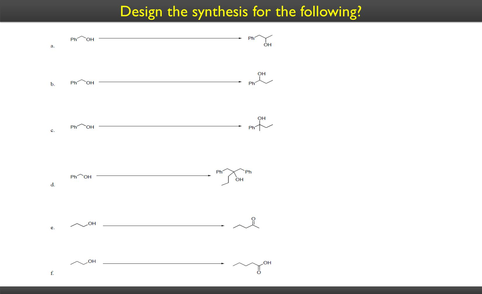Design the synthesis for the following?