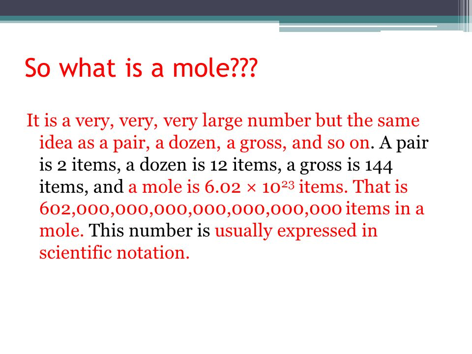 So what is a mole??.