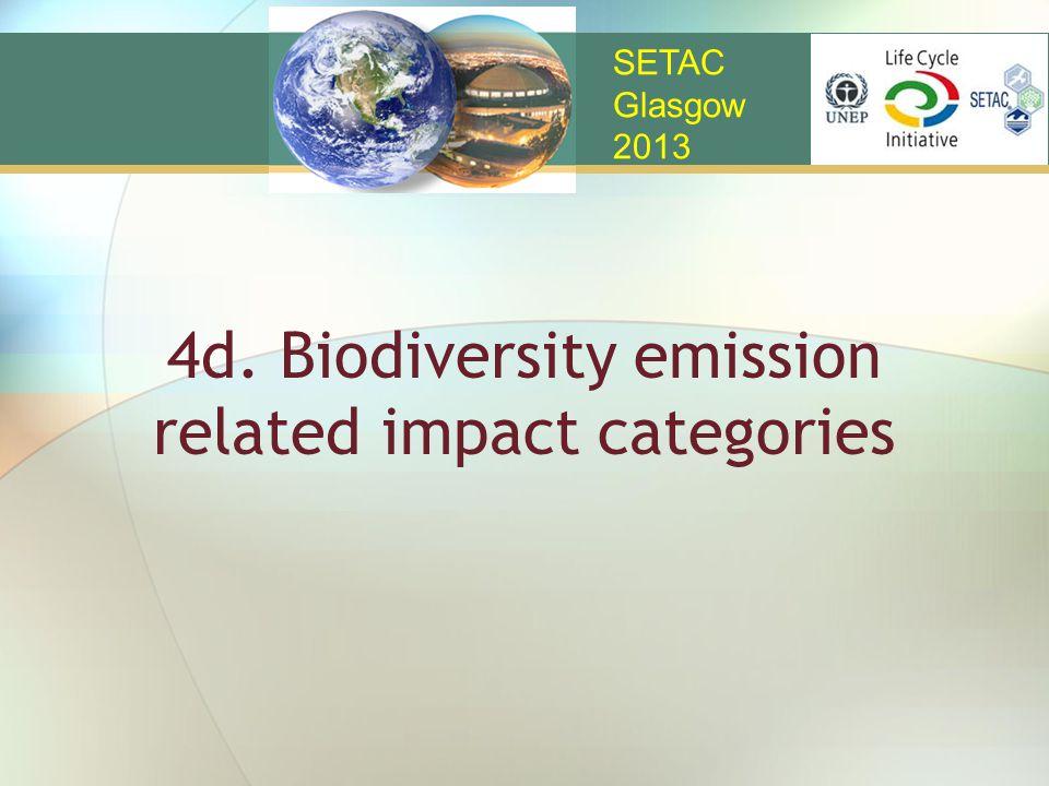 4d. Biodiversity emission related impact categories SETAC Glasgow 2013