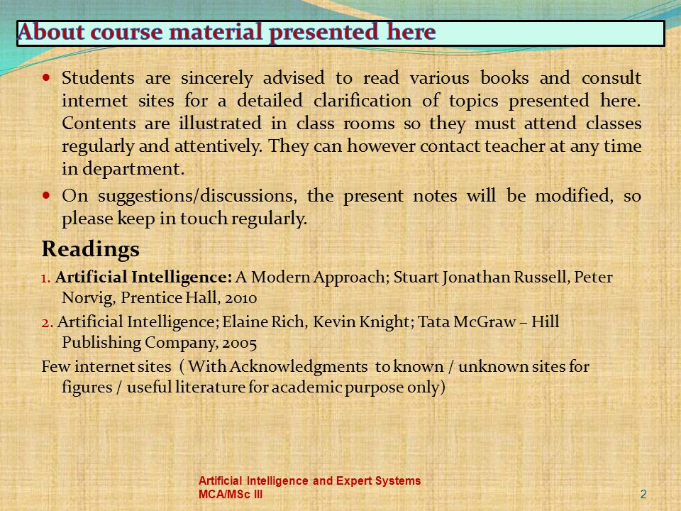 Students are sincerely advised to read various books and consult internet sites for a detailed clarification of topics presented here. Contents are il