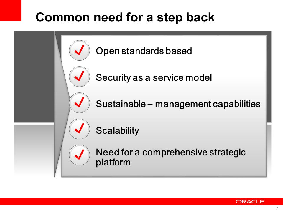 7 7 Security as a service model Open standards based Need for a comprehensive strategic platform Scalability Sustainable – management capabilities Com
