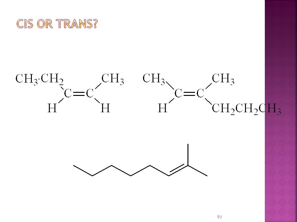 92  Neither compound is clearly cis or trans  Substituents on C1 are different than those on C2  We need to define similarity in a precise way to distinguish the two stereoisomers  Cis, trans nomenclature only works for disubstituted double bonds
