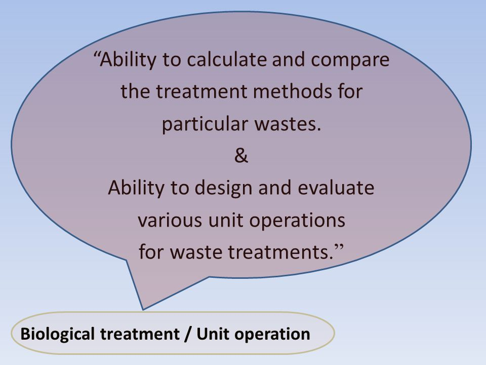 Ability to calculate and compare the treatment methods for particular wastes.