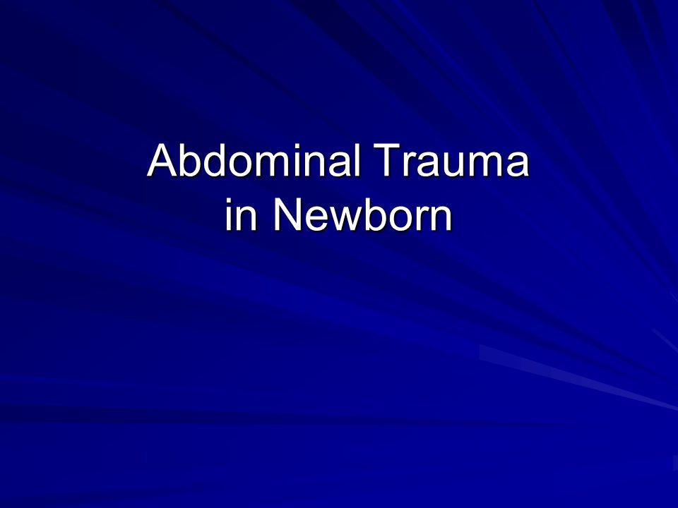 Abdominal Trauma in Newborn