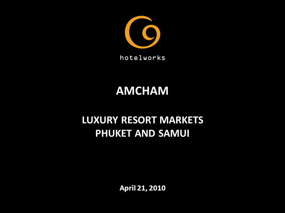 Phuket Trends and Outlook: 2009 at a Glance Q1 2010 Performance Snapshot Going Forward: Key Challenges Samui Trends and Outlook: 2009 at a Glance Going Forward: Key Challenges Resort Island Property: Updates and Trends What's ahead?