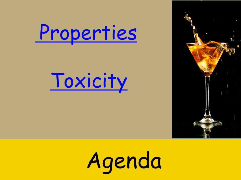 Properties Toxicity Agenda
