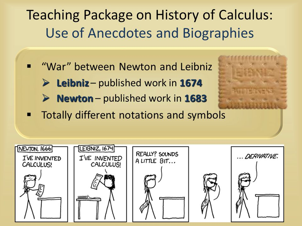 """Teaching Package on History of Calculus: Use of Anecdotes and Biographies  """"War"""" between Newton and Leibniz  Leibniz1674  Leibniz – published work"""