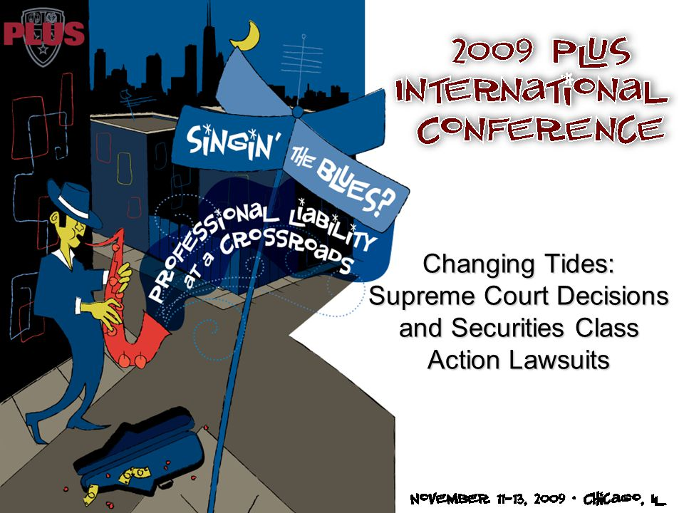 Changing Tides: Supreme Court Decisions and Securities Class Action Lawsuits