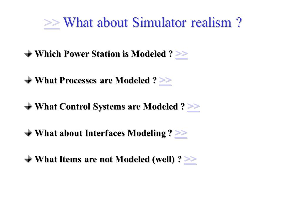 Which Power Station is Modeled . >> >> What Processes are Modeled .
