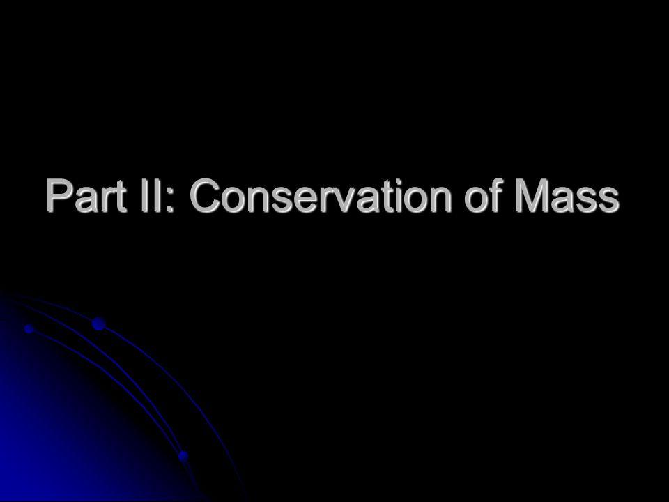 Part II: Conservation of Mass
