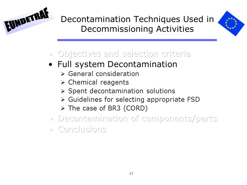 17 Decontamination Techniques Used in Decommissioning Activities