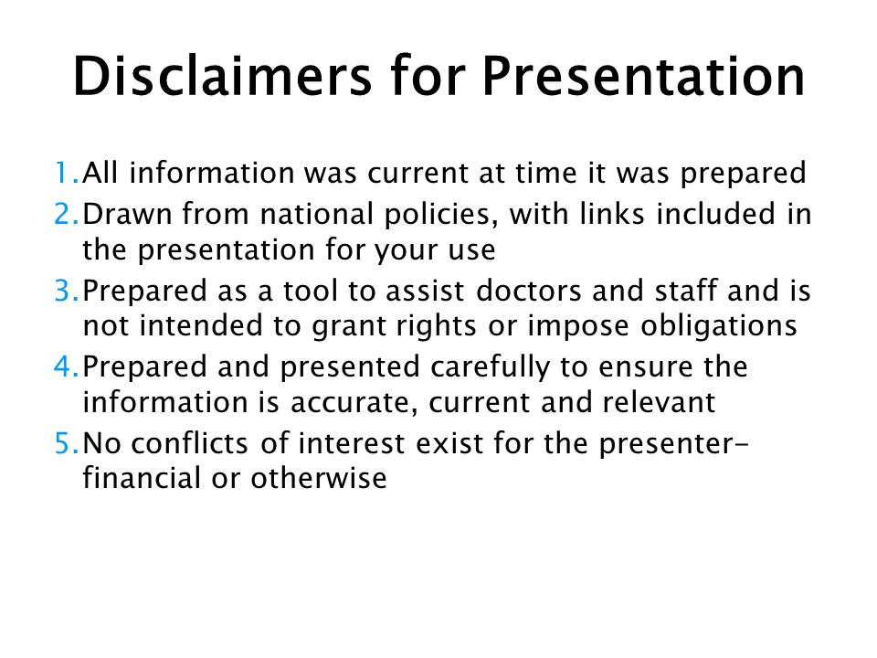 Disclaimers for Presentation 1.All information was current at time it was prepared 2.Drawn from national policies, with links included in the presenta