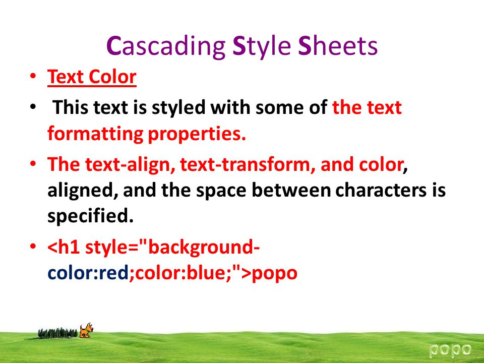 Cascading Style Sheets Text Color This text is styled with some of the text formatting properties.