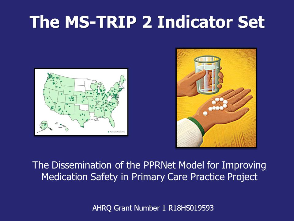 Purpose Define PPRNet Medication Safety indicatorsDefine PPRNet Medication Safety indicators Review available safety evidence behind each indicatorReview available safety evidence behind each indicator Illustrate use of decision support tools within McKesson-Practice Partner ® EHRIllustrate use of decision support tools within McKesson-Practice Partner ® EHR