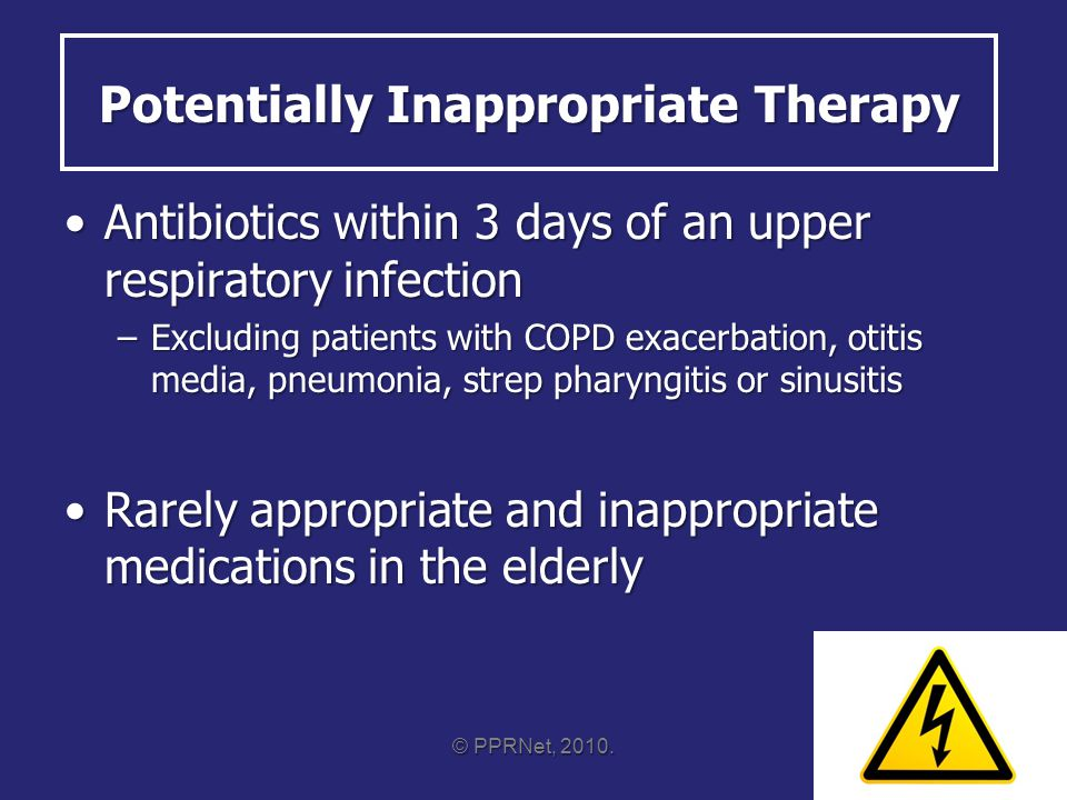 Antibiotics in URI Upper respiratory infection = the common cold, pharyngitis or bronchitisUpper respiratory infection = the common cold, pharyngitis or bronchitis Antibiotics are ineffective for viral URI and may lead to increased bacterial resistanceAntibiotics are ineffective for viral URI and may lead to increased bacterial resistance www.cdc.gov/getsmartwww.cdc.gov/getsmart; Annals of Internal Medicine.