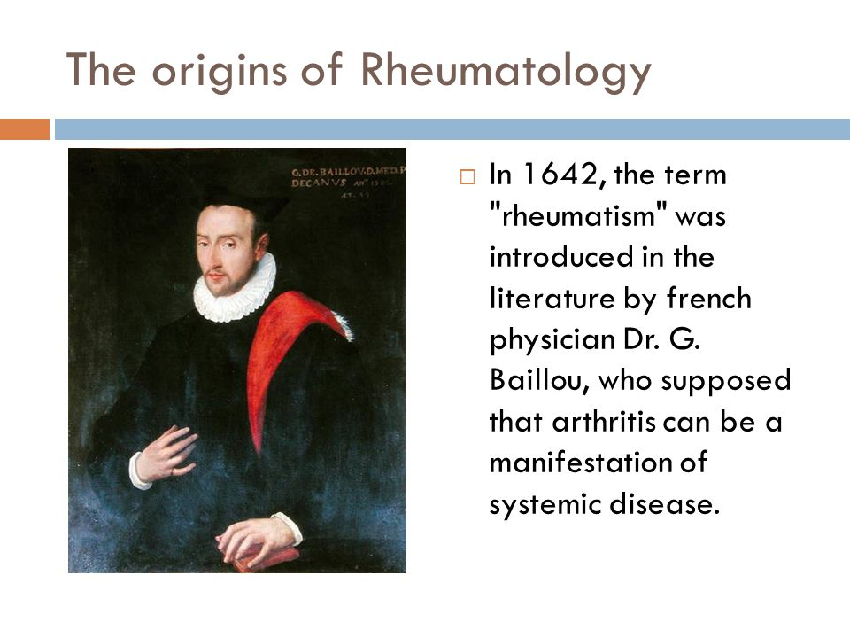 The origins of Rheumatology  In 1928, in the USA Dr.