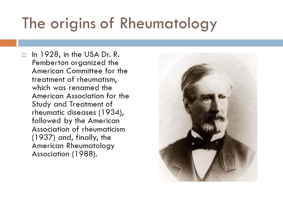 The origins of Rheumatology  In 1940, Bernard Comroe suggested the term rheumatologist.  In 1949, Hollander uses the term rheumatology in his textbook on arthritis and painful condition (Arthritis and Allied Conditions).