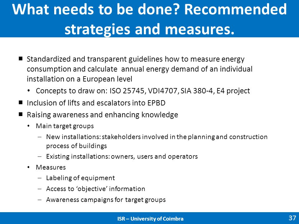 What needs to be done. Recommended strategies and measures.